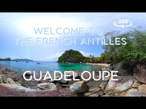[360°/VR Video] Welcome to the French Antilles : Guadeloupe