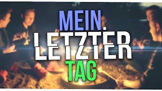 Repeat youtube video MEIN LETZTER TAG (Musikvideo)