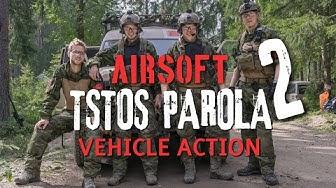 "TSTOS Parola - Part 2 ""Airsoft tank action"""