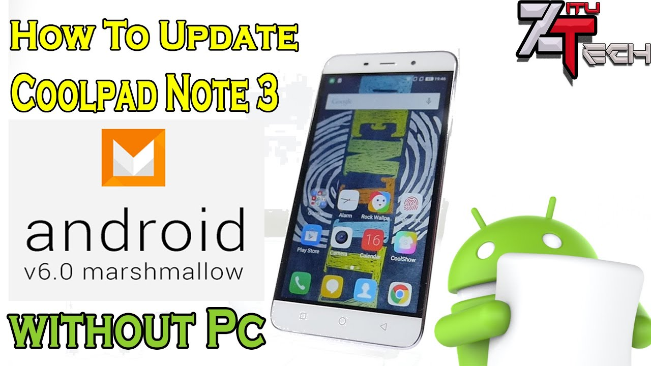 Update Coolpad Note 3 To Coolui 8 0 Marshmallow Without PC | VOLTE Support  | Not for CPN3 Lite by Zitu Tech