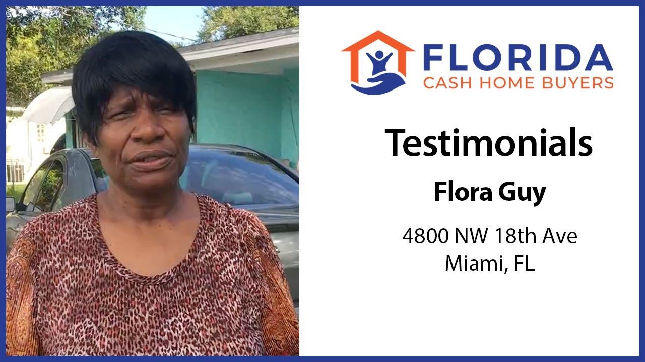 Flora's Testimonial - FL Cash Home Buyers