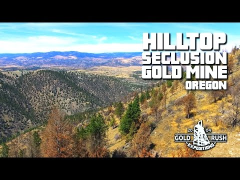 Hilltop Seclusion Gold Mine for Sale - Oregon - 2016