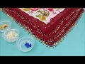 Boncuklu ve pullu tülbent kenarı örneği yapımı│Anlatımlı video
