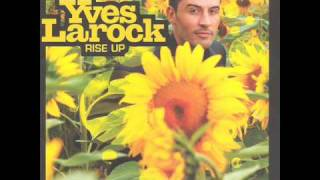 Yves Larock & Steve Edwards - Listen To The Voice Inside