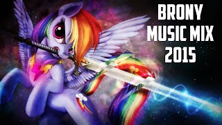 Repeat youtube video 【BRONY MUSIC MEGAMIX 2015】