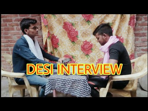 Desi ladke ka desi interview ll.WITH  ll AJ AMIT SINGH ll