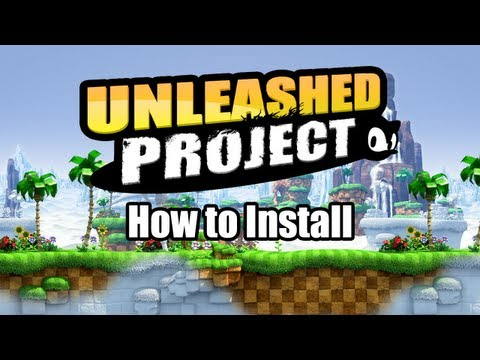 How To Install The Unleashed Project Mod   Sonic Generations Tutorial