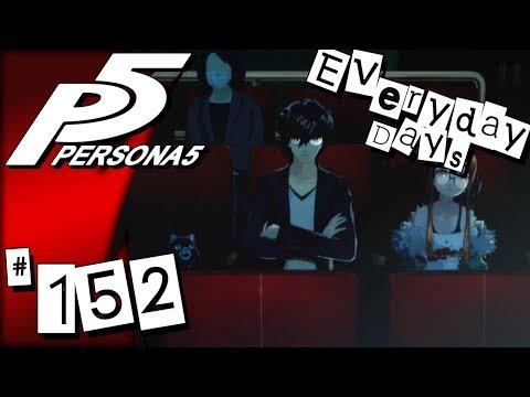 Persona 5 - Episode 152: Everyday Days 29 || SkyPG