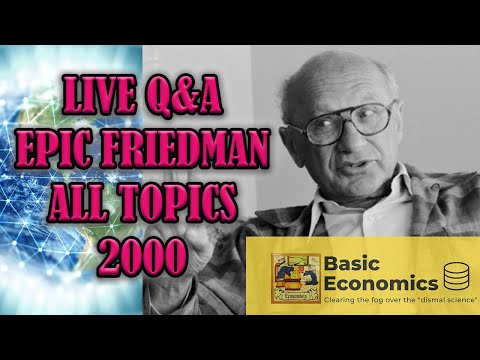 In Depth with Milton Friedman w/ Q&A (2000)