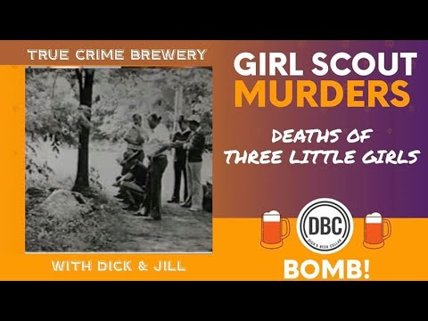 The Girl Scout Camp Murders
