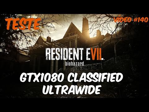 Teste - Resident Evil 7 Ultrawide na GTX1080 Classified - GM Informática
