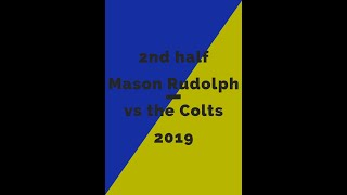 Film Study Mason Rudolph 2nd half vs  the Colts 2019