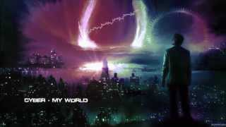 Cyber - My World [Mastered Rip]