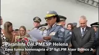 Cel. Helena homenageia Sht. Alaor Branco Jr. e pede apoio da sociedade em formatura Sgtº MESP 2017