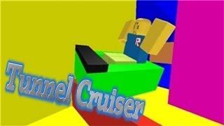 Roblox Tunnel Cruiser (#1)