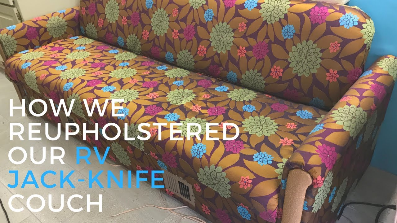 Jack Knife Couch Reupholster You