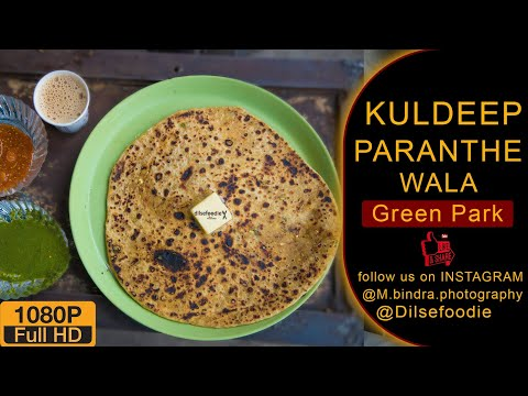 Mutton Parantha And Mix Veg Parantha At Kuldeep Parathe Wala, Green Park