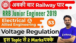 10:00 PM - RRB JE 2019 | Electrical Engg by Ashish Sir | Voltage Regulation