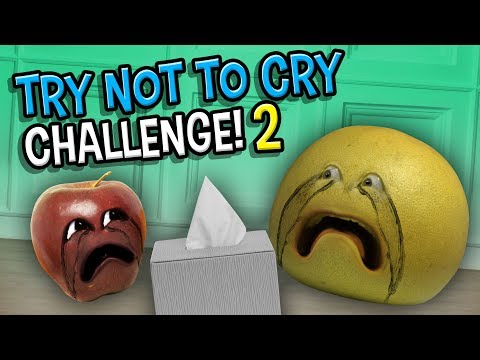 Try Not to Cry Challenge #2 | Annoying Orange