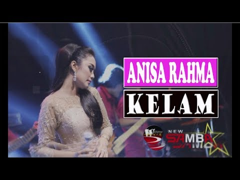 Download lagu ANISA RAHMA-KELAM (OFFICIAL) Mp3 terbaru 2020