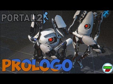 Portal 2 Cooperativo Guia | Prologo | En Español 1080p