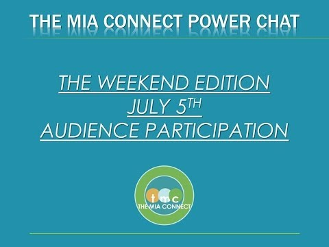 The Mia Connect Power Chat Weekend Edition - Celebrating the Audience