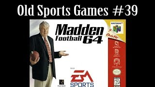 Old Sports Games #39 - Madden Football 64