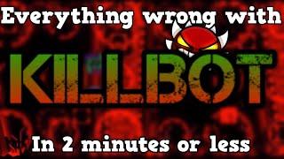 "EVERYTHING WRONG WITH ""KILLBOT"" (Geometry Dash) | Cinema Sins - Geometry Dash Edition"