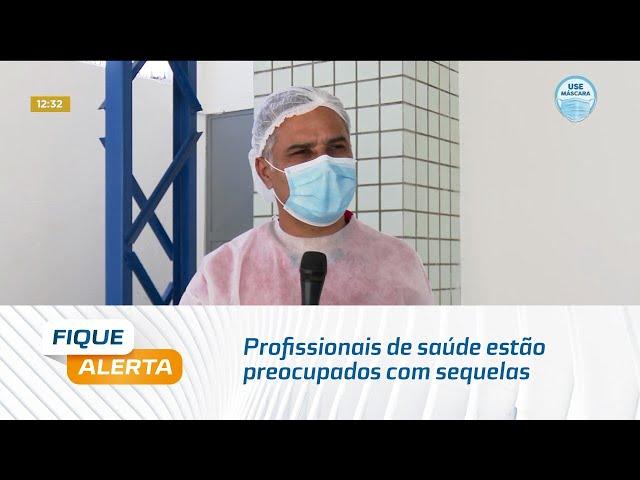 Covid-19: Profissionais de saúde estão preocupados com sequelas que podem surgir após recuperação