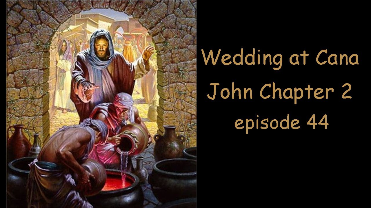 Meet me at the Wedding in Cana! Rapture. Episode 44