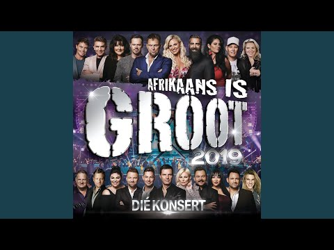 Afrikaans Is Groot Temalied (Live At Sun Arena – Time Square, Pretoria / 2019)