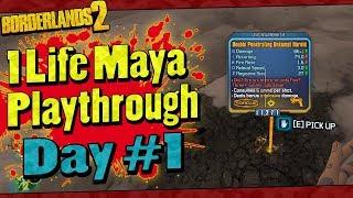 Borderlands 2 | 1 Life Maya Playthrough | Day #1