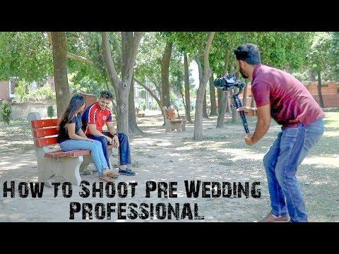 How To Shoot Pre Wedding Video On DSLR Camera    Full Tutorial