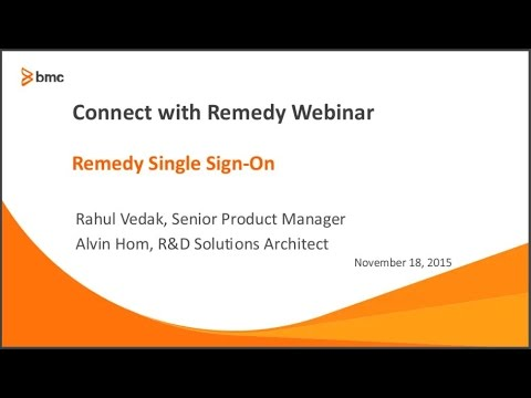 Connect with Remedy   Remedy Single Sign On Webinar