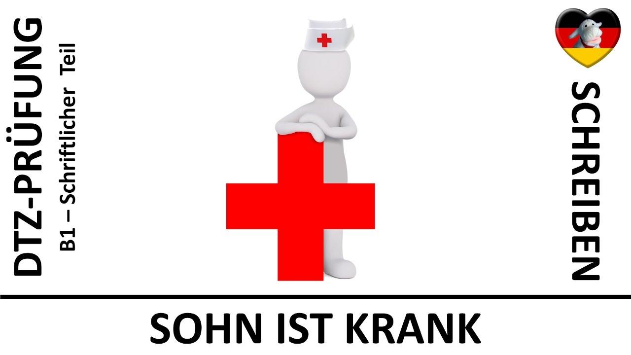 B1 Dtz Schriftliche Prüfung Brief Sohn Ist Krank Deutsch
