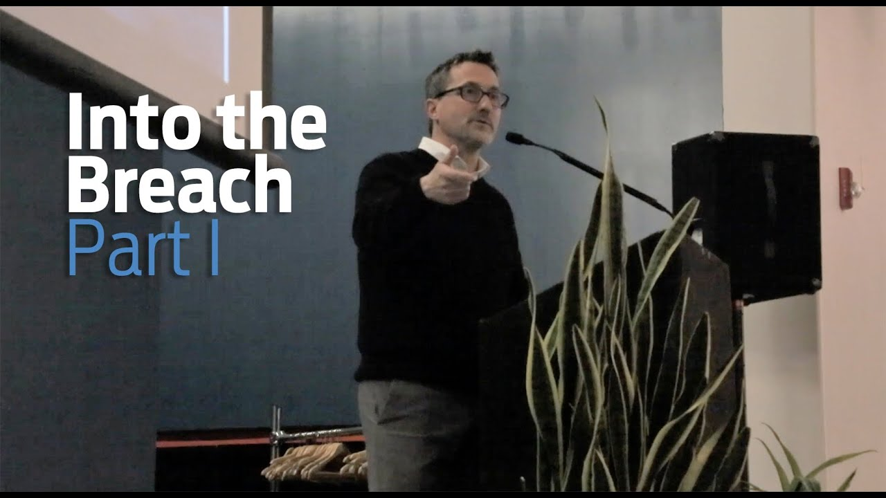 Men's Enrichment Weekend - 2019 - Brett Powell Part I - Into the Breach