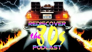 RD80s Podcast: Back To The Future History & Memories
