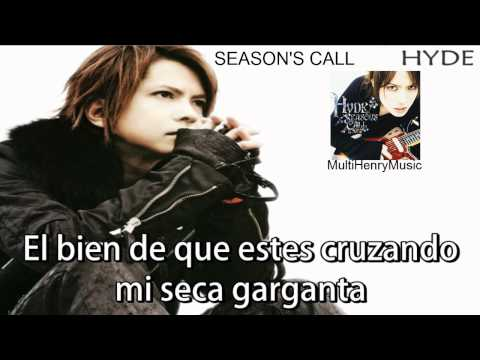 ♥♥♥ Season's Call - Hyde [Letra En Español] ♥♥♥