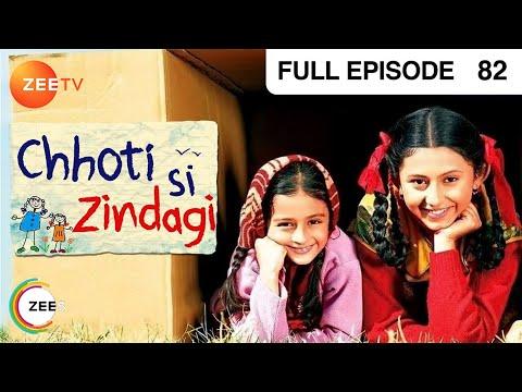 Chhoti Si Zindagi - Full Episode - 82 - Richa Mukherjee, Toral Rasputra, Pavan Malhotra - Zee TV