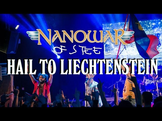 Nanowar Of Steel - Hail To Liechtenstein (2019 Tour Summary)