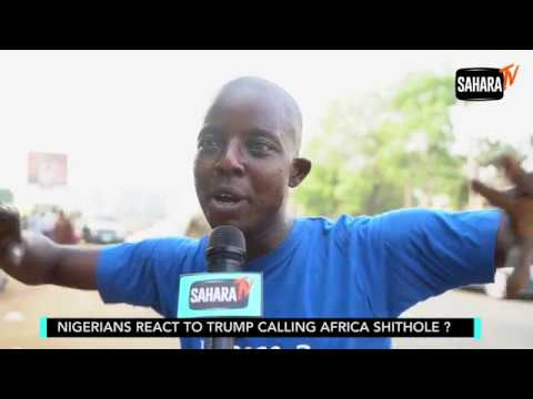 Nigerians React To Trump Calling Africa Shithole