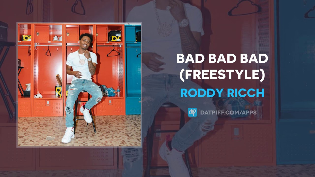 Roddy Ricch — Bad Bad Bad (Freestyle)