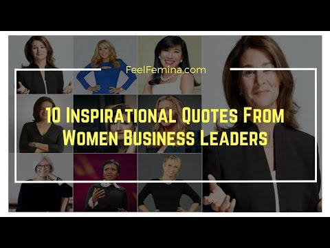 10 Inspirational Quotes From Women Business Leaders
