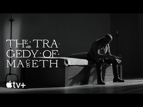 The Tragedy of Macbeth — Official Trailer   Apple TV+