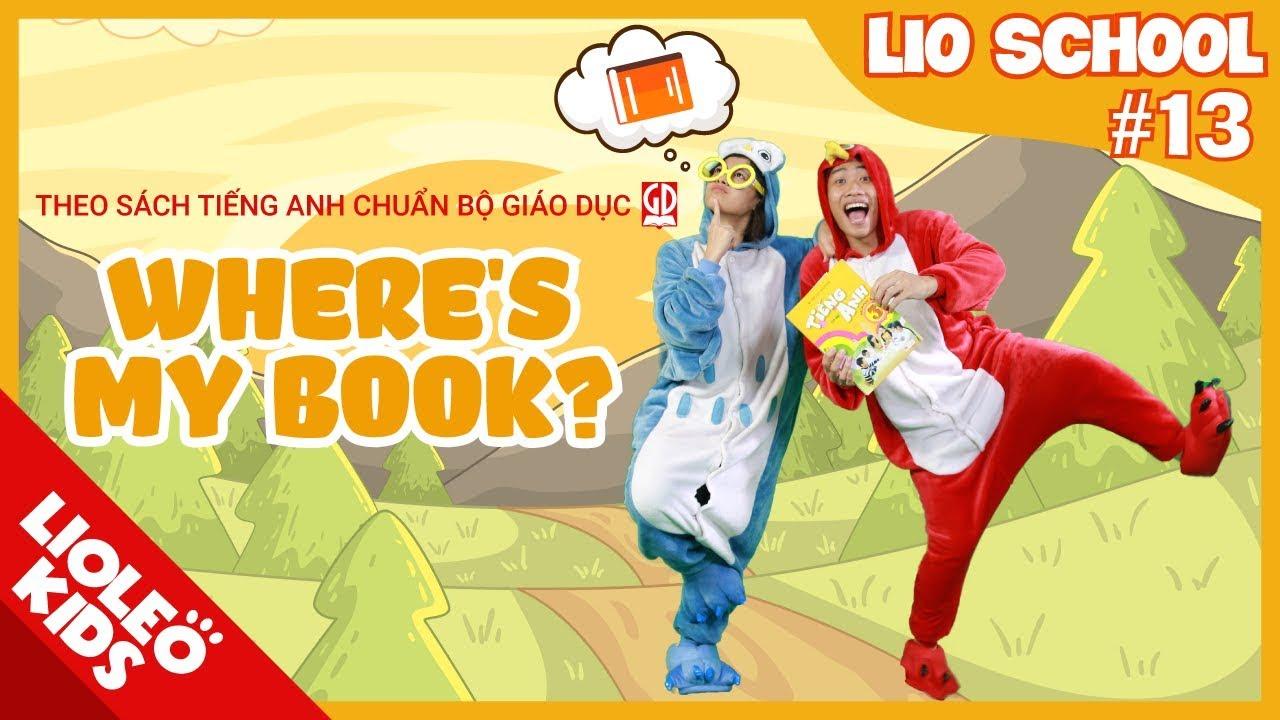 Tiếng Anh lớp 3 | Unit 13: Where's my books? [Hướng dẫn học tiếng Anh lớp 3 trọn bộ 20 unit]