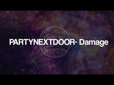 PARTYNEXTDOOR Ft. Halsey - Damage (Lyrics) ᴴᴰ🎵