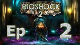 Bioshock 2 Remastered | Ep 2 Un nuevo aliado?