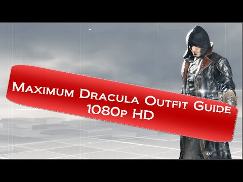 Assassins Creed Syndicate How To Unlock Maximum Dracula Outfit
