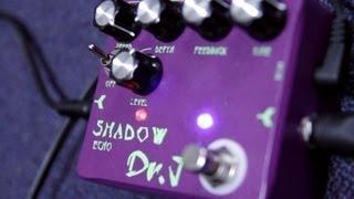 Dr J Shadow Echo - Guitar Pedal
