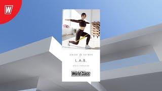 L A B с Ириной Смирновой 1 июня 2021 Онлайн тренировки World Class